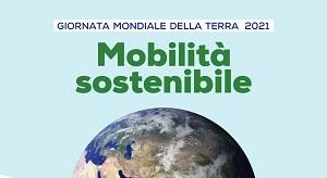 """""""Giornata Mondiale della Terra"""".  Alle 17:00 un webinar per parlare di mobilità ecosostenibile"""