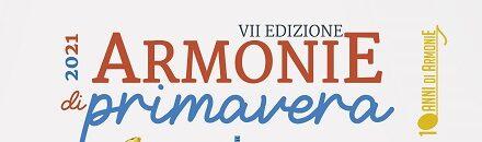 """Torna la Rassegna """"ArmoniE di Primavera"""" VII edizione"""