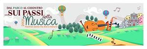 """Festival estivo fra Arti e Natura """"dal Parco al Chiostro…Sui Passi della Musica"""", evento conclusivo"""
