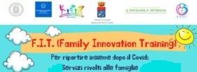 Al via il Progetto F.I.T. (Family Innovation Training)
