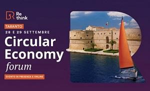 Re-think Circular Economy Forum per  favorire lo sviluppo dell'Economia Circolare a Taranto e in Puglia